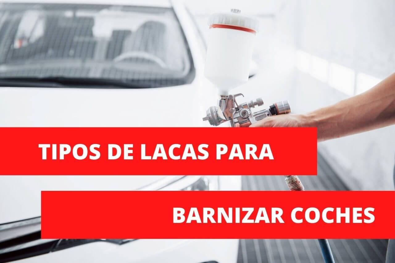 En este momento estás viendo ¿Qué tipos de barniz existen para barnizar coches?